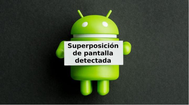 Desactivas superposicion
