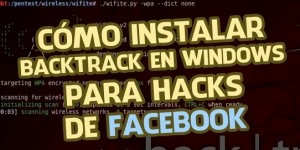 Cómo instalar Backtrack en Windows – Tutorial 2016