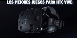 Mejores juegos para jugar con HTC Vive