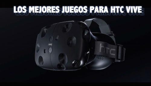 Los mejores juegos para HTC Vive