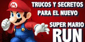 Trucos y secretos del nuevo Super Mario Run