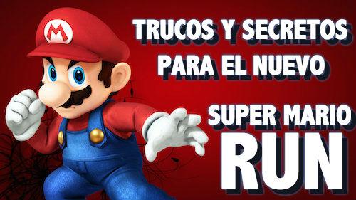 Trucos y secretos para el nuevo Super Mario Run